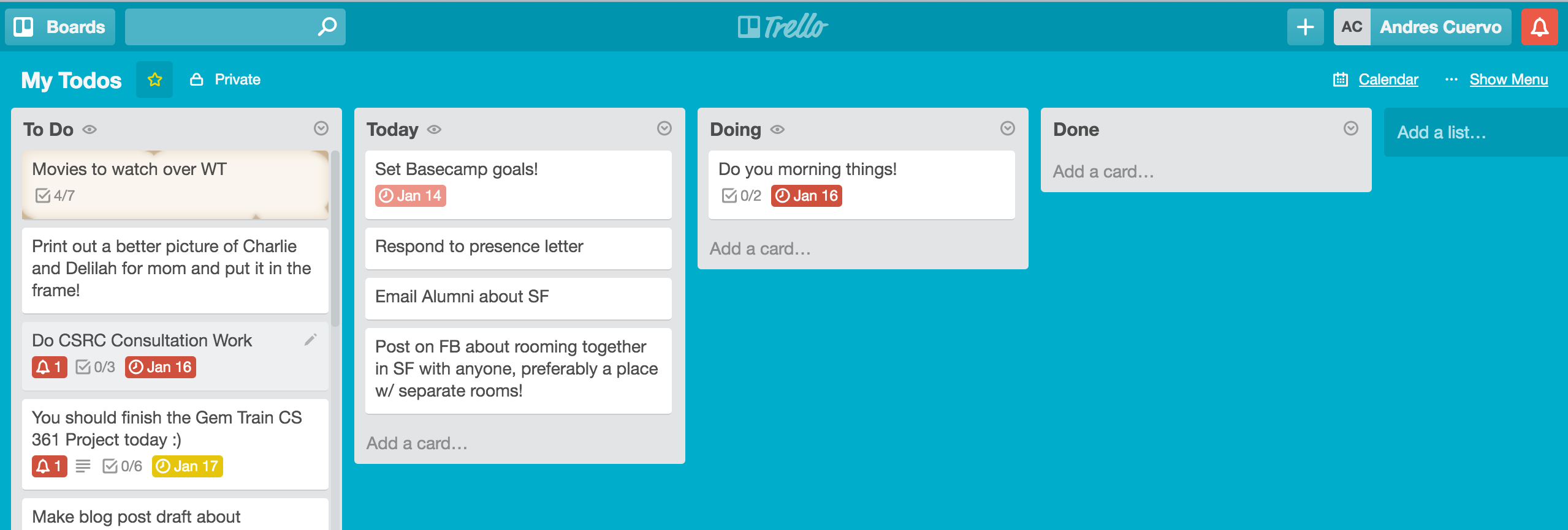 A picture of my daily Trello board I used in my journey to productivity.