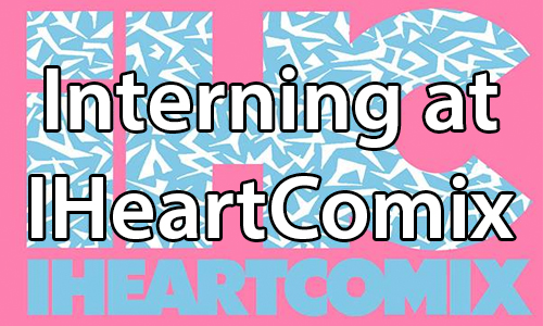 text:Interning at IHeartComix. image: IHeartComix logo