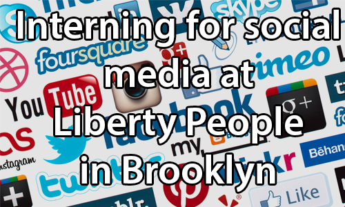 text: Social media intern for Liberty People in Brooklyn. image: Various social media icons and logostext:. image: