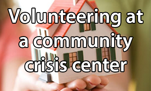 text:Volunteering at a community crisis center. image: Hands holding a model home.
