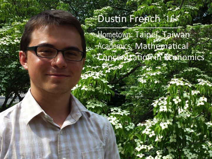Dustin Drench '16: Hometown: Taipei, Taiwan; Academics: Mathematical Concentration in Economics