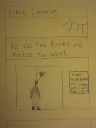 "Text: ""Public libraries. All the free books and movies you want."" Image: figure in front of a library door"