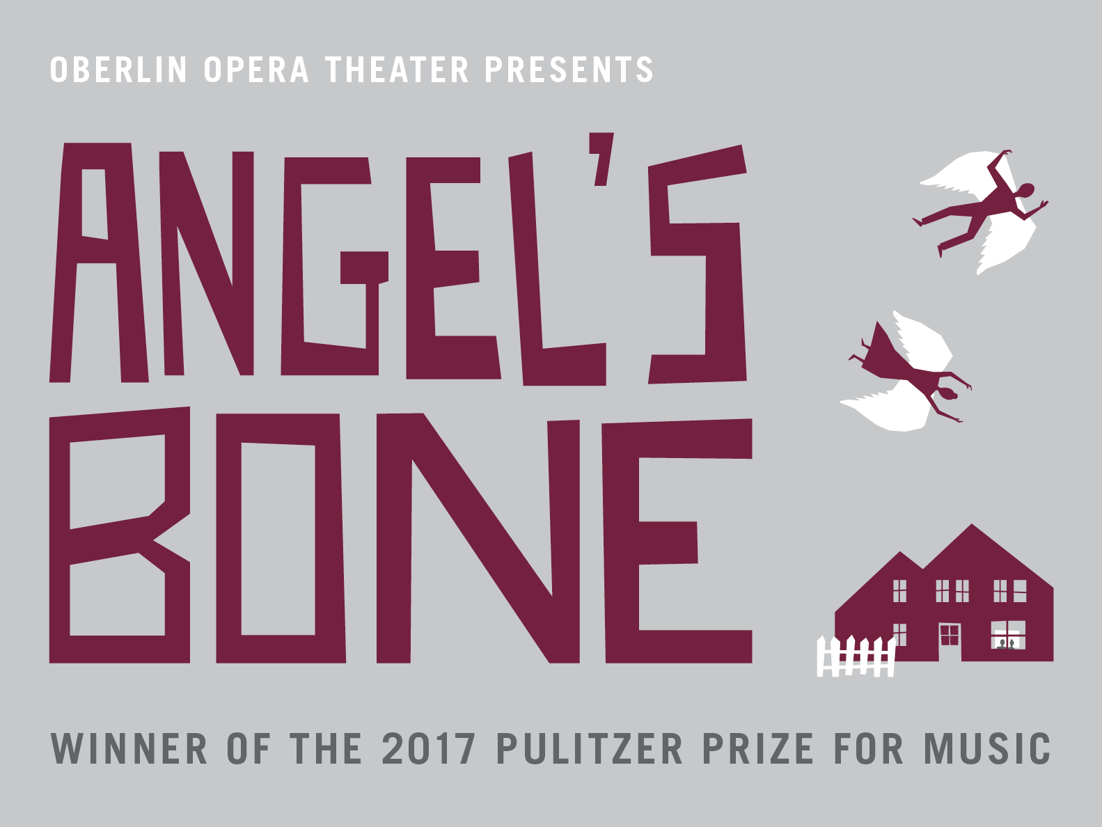 Oberlin Opera Theater Presents Angel's Bone, winner of the 2017 Pulitzer Prize for Music