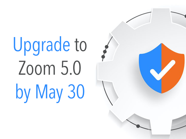Image shows a blue and orange shield with a message indicating that users should update to Zoom by May 30