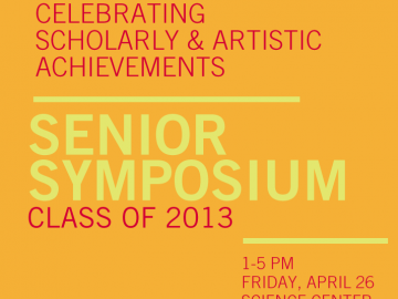 poster displaying information about the Senior Symposium (Class of 2013)