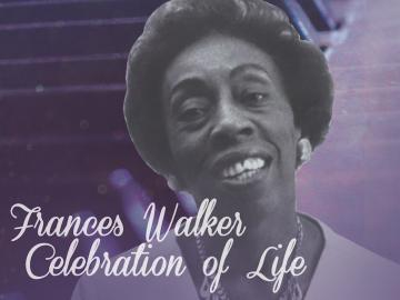 "portrait of Frances Walker with the text ""Frances Walker Celebration of Life"""