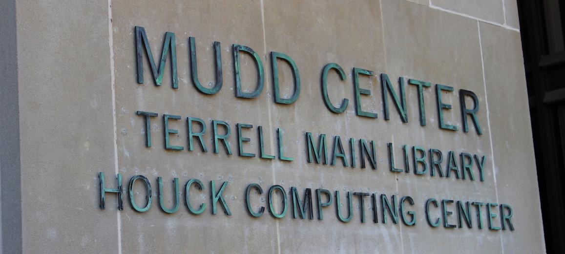 Sign that reads: Mudd Center, Terrell Main Library, Houck Computing Center