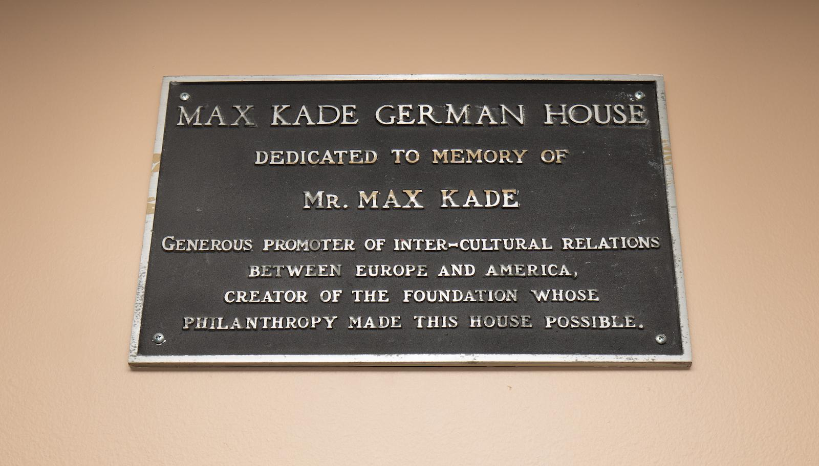 nameplate for Max Kade House