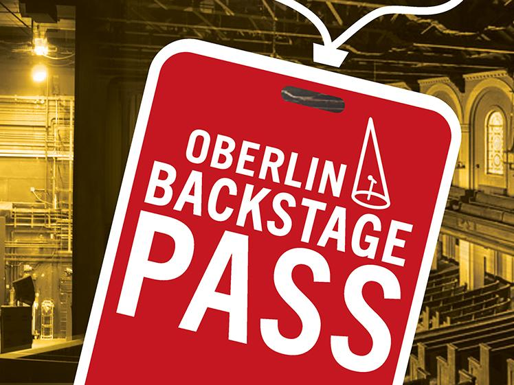 Oberlin Backstage Pass