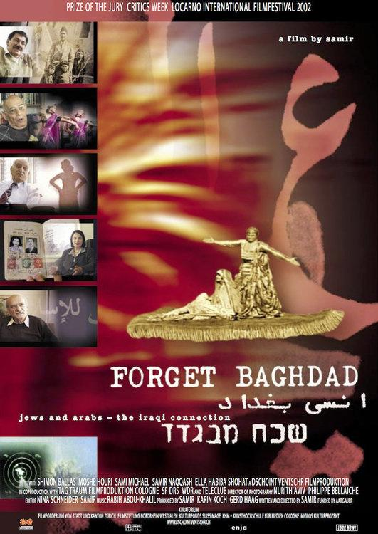 Film poster. A film by Samir. Forget Baghdad: Jews and Arabs: the Iraqi Connection.