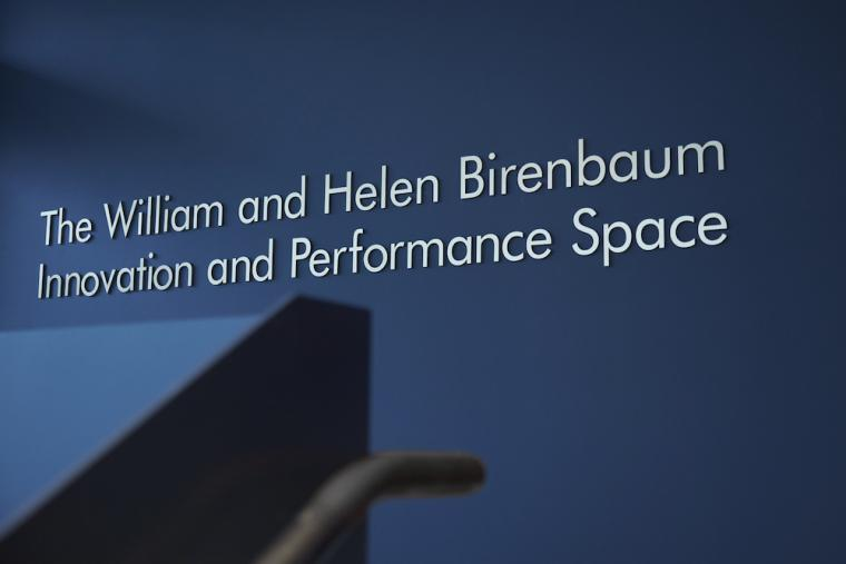 The William and Helen Birenbaum Innovation and Performance Space