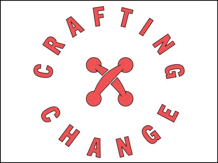 Crafting Change.