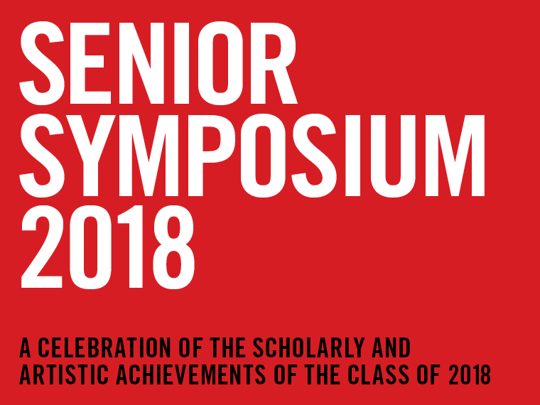 Senior Symposium 2018 Preview