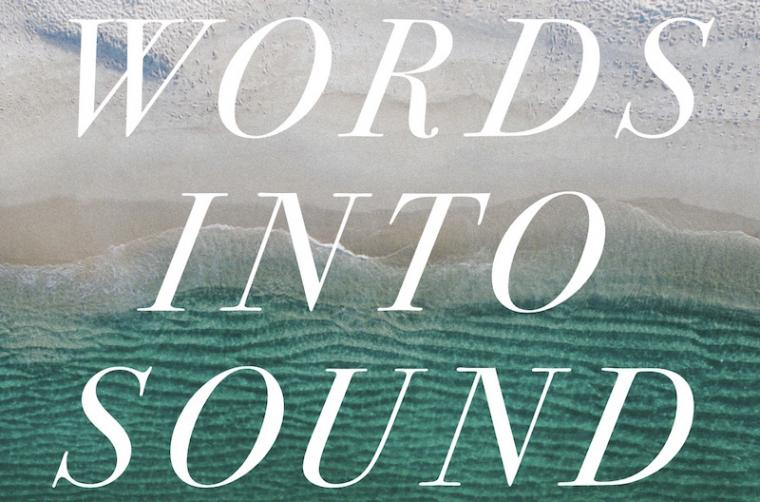 Words Into Sound