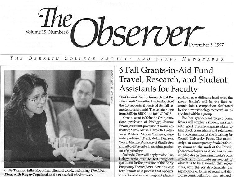 Cover of Volume 19, Number 8 of The Observer, The Oberlin College Faculty and Staff Newspaper, with a photo of Julie Taymor '74, director of Broadway's The Lion King, when she returned to campus on Dec 1, 1997