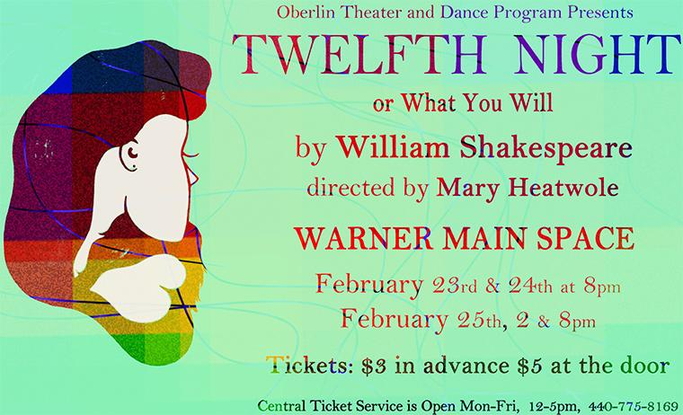 Poster for Twelfth Night, by William Shakespeare, Directed by Mary Heatwole, Warner Main Space, Feb 23-25, 2012